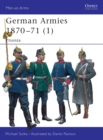 Image for German armies 1870-711: Prussia : v. 1