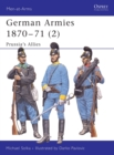 Image for German armies 1870-712: Prussia's allies : v. 2
