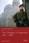 Image for The collapse of Yugoslavia, 1991-99