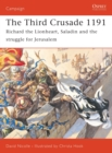 Image for The Third Crusade 1191  : Richard the Lionheart and the battle for Jerusalem
