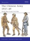 Image for The Chinese Army 1937-49  : World War II and Civil War