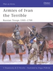 Image for Armies of Ivan the Terrible  : Russian armies 1505-c.1700