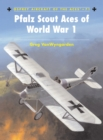 Image for Pfalz scout aces of World War I