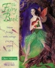 Image for The Fairy Pack : Welcome the Energy, Wisdom and Magic of the Fairies into Your Life