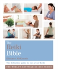 Image for The reiki bible  : the definitive guide to the art of reiki