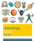 Image for The astrology bible  : the definitive guide to the zodiac