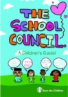 """Image for """"The school council""""  : a children's guide!"""