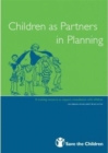 Image for Children as Partners in Planning : A Training Resource to Support Consultation with Children
