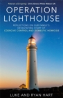 Image for Operation lighthouse  : reflections on our family's devastating story of coercive control and domestic homicide