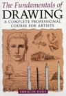 Image for The fundamentals of drawing  : a complete professional course for artists