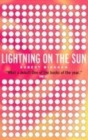 Image for Lightning on the sun  : a novel
