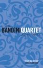 Image for The Bandini quartet