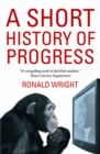 Image for A short history of progress