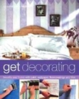 Image for Get decorating  : beautify your home with paint, wallpaper, floorcoverings and tiles