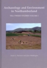 Image for Archaeology and environment in Northumberland