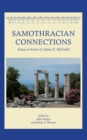 Image for Samothracian Connections: Essays in Honor of James R. Mccredie