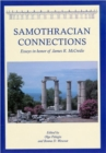 Image for Samothracian connections  : essays in honor of James R. McCredie