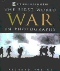 Image for The First World War in photographs