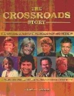 Image for The Crossroads story  : the official guide to Crossroads past and present including the all-new Crossroads from ITV