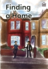 Image for Finding a home