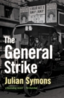 Image for The general strike  : a historical portrait
