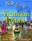 Image for 100 facts on Victorian Britain