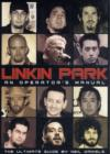 Image for Linkin Park  : an operator's manual