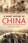 Image for A short history of China