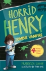 Image for Horrid Henry and the zombie vampire