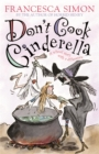 Image for Don't cook Cinderella
