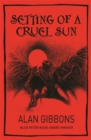 Image for Setting of a cruel sun