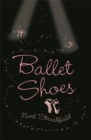 Image for Ballet shoes  : a story of three children on the stage