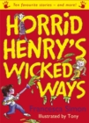 Image for Horrid Henry's wicked ways