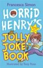 Image for Horrid Henry's jolly joke book