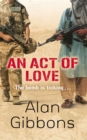 Image for An act of love