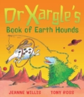 Image for Dr Xargle's book of earth hounds