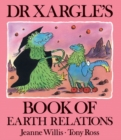 Image for Dr Xargle's book of earth relations