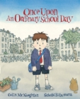 Image for Once upon an ordinary school day