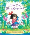 Image for I love you, Blue Kangaroo!