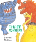 Image for Three monsters