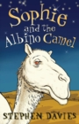 Image for Sophie and the albino camel