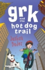 Image for Grk and the hot dog trail