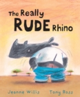 Image for The really rude rhino
