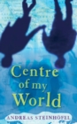 Image for Centre of my world