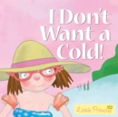 Image for I don't want a cold!
