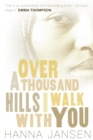 Image for Over a thousand hills I walk with you