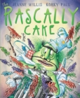 Image for The rascally cake