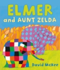 Image for Elmer and Aunt Zelda