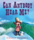Image for Can anybody hear me?