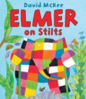 Image for Elmer on stilts